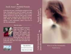 Cover preview: To be released in 2016, Sarah Anne's Faithful Friends. Book #4 in the Unshakable Faith series.