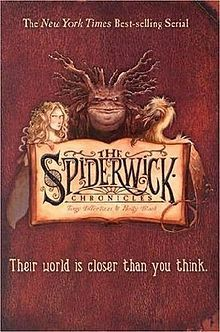 The Spiderwick Chronicles series for children.  Google Image Result for http://upload.wikimedia.org/wikipedia/en/thumb/6/6e/Spiderwick_chronicle_book.jpg/220px-Spiderwick_chronicle_book.jpg