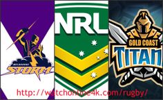 Melbourne Storm vs Gold Coast Titans Live Stream Watch Online National Rugby League 2016 HD TV Coverage. You can easily watch Melbourne Storm vs Gold Coast