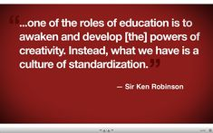 Sir Ken Robinson quote Not all kids test the same way Role Of Education, Education Today, Education Quotes, Essay Writing, Writing Prompts, Ken Robinson, Create Quotes, Educational Psychology, Teacher Quotes