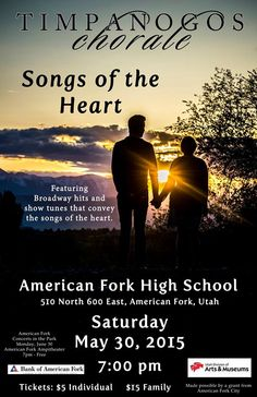 Timpanogos Chorale, a 60 voice choir, will perform Songs of the Heart - Broadway Hits and show tunes, on May 30, 2015 in AFHS auditorium. Also, June 8 in AF ampitheater Concerts in the Park at 7, and June 13 in St. George Tabernacle Concert Series at noon, and Red Cliffs Mall St. George, UT at 2 p.m.