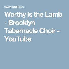 Worthy is the Lamb - Brooklyn Tabernacle Choir - YouTube