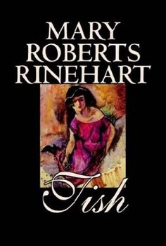 """Online books - Mary Roberts Rinehart - The American Agatha Christie, Mary Roberts Rinehart (1876-1958) inspired the phrase """"the butler did it"""" with her novel The Door (1830), where the butler was guilty as charged. Popular and critically acclaimed, Rinehart wrote short stories, poems, articles and especially, murder mysteries."""