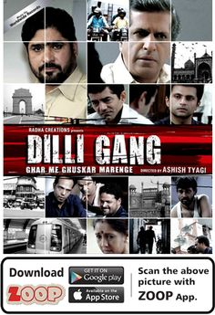 ZOOP Augments Movie 'DILLI GANG (2013)' #Movie #Poster #MoviePoster #Augmented Reality #AR #QR #Scan #DILLIGANG #BOLLYWOOD #ZOOP