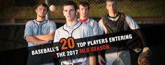 Baseball's 20 Top Players Entering The 2017 MLB Season