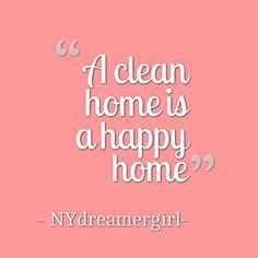 Yes Hy Home Quotes And Sayings Clean House Cleaning