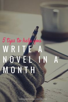 Want to write a novel in a month? Or perhaps you're thinking about trying NaNoWriMo (National Novel Writing Month) in November. I have 5 tips to help you make it happen. Take a look, and jump in the comments if you have tips to share.