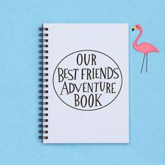 best friend gift Our Best Friends by FlamingoRoadJournals on Etsy