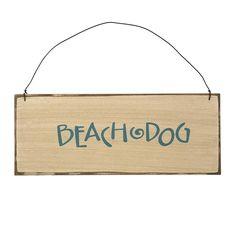 Beach Dog Wooden Sign