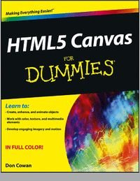HTML5 Canvas For Dummies--Free Sample Chapters