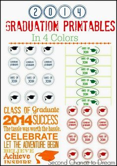 Second Chance to Dream: 2014 Free Graduation Printables in 4 Colors #2014graduation #freeprintables