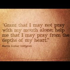 Pray with the heart. Amen.