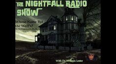 THE NIGHTFALL RADIO SHOW: Episode 20