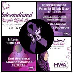 International Purple Hijab Day - Ending Domestic Violence Against Women Campaign Feb. 13-16 Details: https://www.facebook.com/events/405883096255906/ #PurpleHijabDay #EndViolenceAgainstWomen #Muslim Lives Matter
