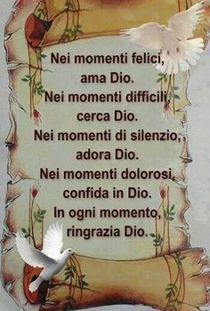 Ama, cerca, adora, confida è ringrazia Dio. Vintage Holy Cards, Inspirational Prayers, Smart Quotes, Italian Language, Seeking God, In God We Trust, Catholic, Positivity, Faith
