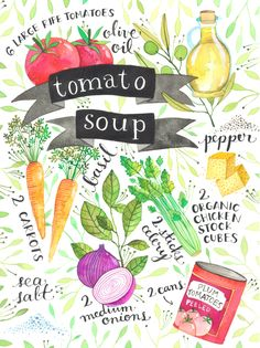 Recipes Illustrated Recipes Illustrated by Ana Victoria Calderon - Tomato Soup Recipe Drawing, How To Peel Tomatoes, Tomato Soup Recipes, Arte Sketchbook, Food Journal, Recipe Journal, Junk Journal, Kitchen Art, Recipes