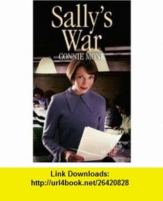 Sallys War (Silhouette Shipping Cycle) (9780263849783) Connie Monk , ISBN-10: 0263849783  , ISBN-13: 978-0263849783 ,  , tutorials , pdf , ebook , torrent , downloads , rapidshare , filesonic , hotfile , megaupload , fileserve