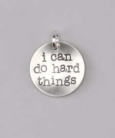 Sterling Silver 'I Can Do Hard Things' Charm by Five Little Birds #zulily #zulilyfinds