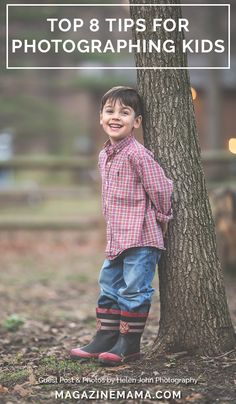 Do you have a kids photo session coming up?  Then check out these top 8 tips for photographing children.  http://www.magazinemama.com/blogs/editors-blog/35481348-top-8-tips-for-photographing-children