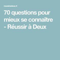 70 questions pour mieux se connaître - Réussir à Deux Journal, Deep Questions, Journal Entries