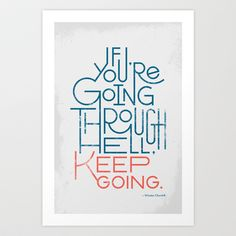 Keep Going Art Print by Travis Cooper - $15.00