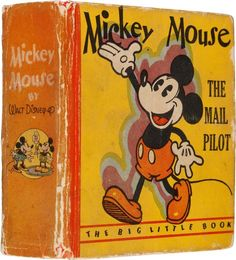 Platinum Age (1897-1937):Miscellaneous, Big Little Book #731 Mickey Mouse the Mail Pilot - Variant Copy(Whitman, 1933) Condition: VG+....