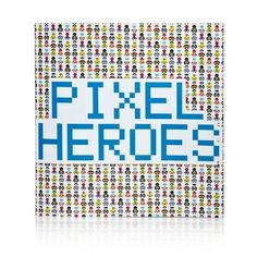 Pixel Art - Pixel Heroes - npw - Gifts for all