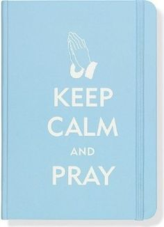 elville. Here is the perfect place to record your prayer requests, inspirational quotations, daily blessings, hopes and dreams, and more! An image of praying hands against a soft blue background and the message Keep Calm and Pray makes for a welcome journal/diary for yourself or a friend.