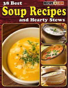 FREE e-Cookbook: 38 Soup and Hearty Stews Recipes!