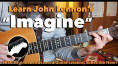 """Beginner Guitar Lesson """"Imagine"""" By John Lennon - Made Easy!"""