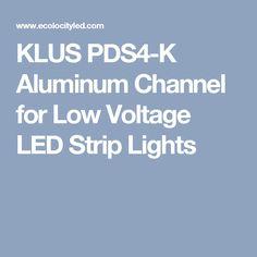KLUS PDS4-K Aluminum Channel for Low Voltage LED Strip Lights