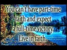 Be full-time with God for God is full time for you  www.magnificatmealmovement.com