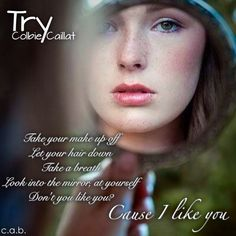Try by Colbie Caillat. SERIOUSLY LISTEN TO THIS SONG IT GIVES ME CHILLS!