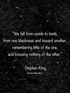 Discover and share Quotes From Stephen King. Explore our collection of motivational and famous quotes by authors you know and love. Author Quotes, Literary Quotes, Poetry Quotes, Words Quotes, Wise Words, Me Quotes, Sayings, Film Quotes, Random Quotes
