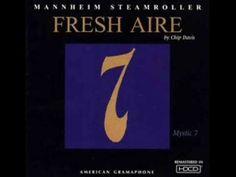 Chakra 4 - Fresh Aire 7 - Mannheim Steamroller - YouTube
