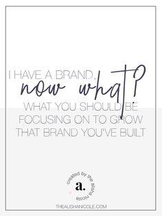I Have A Brand, What Now? — The Alisha Nicole