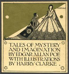 Harry Clarke 1889 ~ 1931 Tales of Mystery and Imagination by Edgar Allan Poe Harry Clarke, Edgar Allen Poe, Edgar Allan, Allan Poe, Cool Books, Book Writer, Vintage Typography, Pixel, Art Deco Illustration