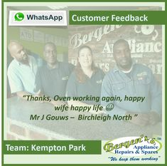 Recommendations from our customers always appreciated! Thank you for trusting us to repair your household appliances. Well done Team Kempton Park. #goingtheextragreenmile #customerservice #customersatisfaction #wekeepthemworking #bergensappliances #repair #lockdown #bewisesanitize #essentialservice #kemptonpark  Kempton Park Branch Follow us on Social Media Contact:  011 391 5435 WhatsApp:   082 311 8095 Email:   kemptonpark@bergens.co.za Kempton Park, Customer Feedback, Bergen, Happy Life, Thankful, Social Media, Branches, Household, Appliances