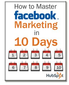 10 days and counting! You can be a Facebook master. Download the ebook: http://www.hubspot.com/marketing-ebook/how-to-master-facebook-marketing-in-10-days/?utm_medium=social_source=pinterest