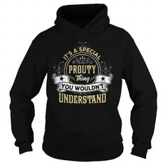 PROUTY PROUTYYEAR PROUTYBIRTHDAY PROUTYHOODIE PROUTYNAME PROUTYHOODIES  TSHIRT FOR YOU