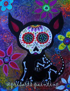 Mexican Folk Art Dia de los Muertos Chihuahua Painting by prisarts, $175.00 original, EL PERRITO, PERRO, PERRITO, CHIHUAHUA, DOG, DAY OF THE DEAD, DIA DE LOS MUERTOS, SKULL, SKELETON, FOLK ART, MEXICAN, MEXICAN PAINTINGS, DOG PAINTINGS, FLORALS, FLOWERS, WHIMSICAL, PRISTINE CARTERA-TURKUS, PRISARTS, OUTSIDER ART, BRUT ART