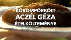 Körömpörkölt- Aczél Géza ételkölteménye Beef, Desserts, Food, Deserts, Dessert, Meals, Yemek, Postres, Steak