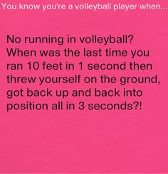 Yes! Volleyball sayings