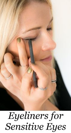 Best Pencil Eyeliner for Sensitive Eyes #eyemakeup #eyes #beauty #beautyblogger #beautyblog #makeup #beautytips