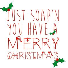 "Christmas Gift Ideas Day 4! Bath and Body Works Soap, with the fun saying, ""Just soap'n you have a Merry Christmas!"""