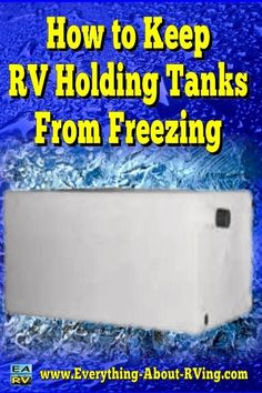 Here is our answer on How to Keep RV Holding Tanks from Freezing. Here are some suggestions on how to prevent this from happening in the future.