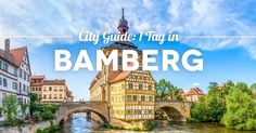 Ein Tag Bamberg: Alle Bamberg Sehenswürdigkeiten, Tipps & Highlights, die du an einem Tag in Bamberg entdecken kannst. Mit Bamberg Hotel Tipps und Touren.