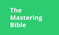 The Mastering Bible, part 6