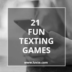 Check out our huge list of texting games to play with a guy or a girl. These games will strengthen your relationship and bring you closer together