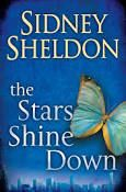 """Read """"The Stars Shine Down"""" by Sidney Sheldon available from Rakuten Kobo. A page-turning thriller of love and betrayal from the bestselling Master of Suspense and author of If Tomorrow Comes and. Guinness, Sidney Sheldon Books, Moving To Chicago, Retail Websites, Shattered Dreams, Past Papers, Thriller Books, Age, Book Format"""